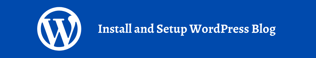 Install-and-Setup-WordPress-Blog